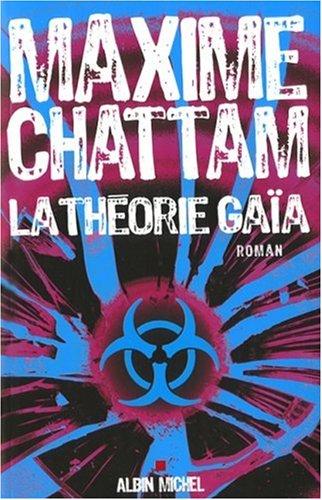Théorie Gaïa - Maxime Chattam